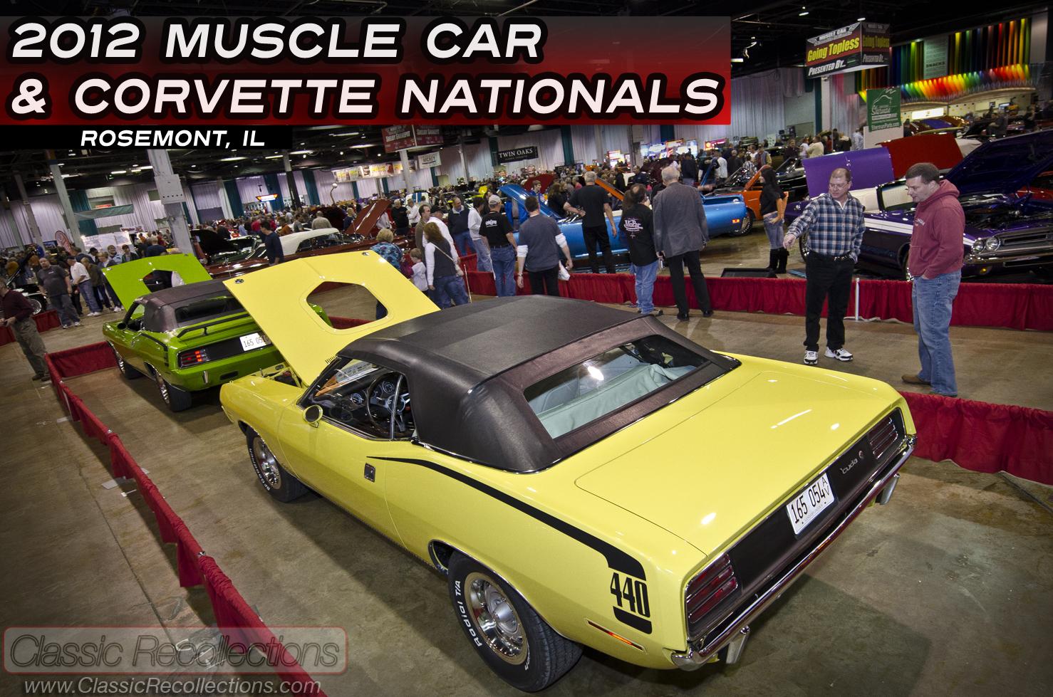 Mcacn 2012 Muscle Car Corvette National Rosemont Illinois